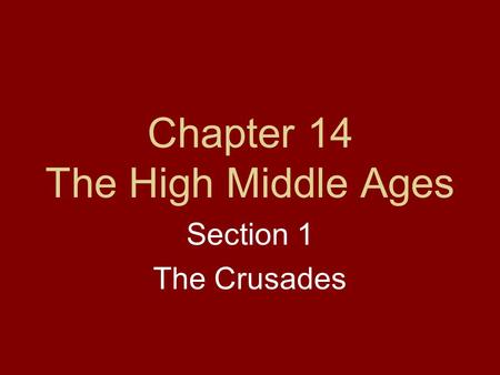 Chapter 14 The High Middle Ages