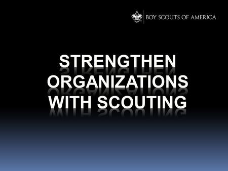 What is Scouting  Volunteer-Driven, Professionally Guided  A values-based program with its own code of conduct.  The Scout Oath and Law. For a full.