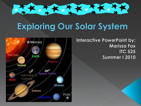 Ok astronauts, fasten your seatbelts because we are about to embark on an adventure into our solar system! Your mission is to discover fascinating facts.