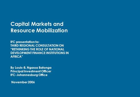 Capital Markets and Resource Mobilization