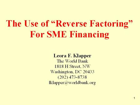 1. 2  Trade Credit – the extension of Accounts Receivable – is an important source of financing in emerging markets Demirguc-Kunt & Maksimovic (2001),