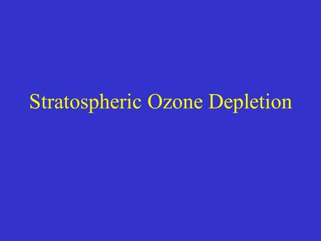 an introduction to the issues with the ozone layer