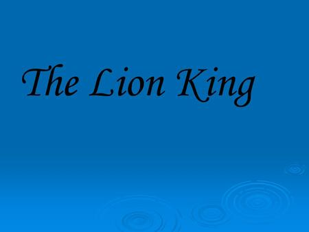 The Lion King. The cast Mufasa Current King of the Pride Lands. Father of Simba. Elder brother of Scar. Sarabi Mother of Simba. Wife of Mufasa. Leader.