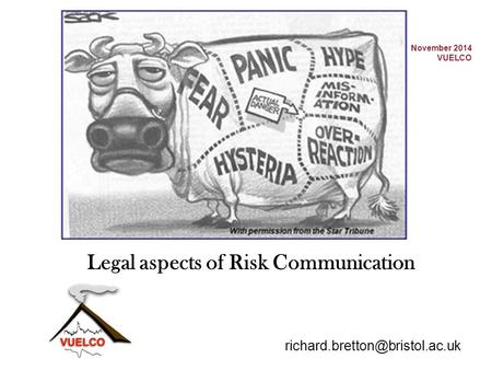 November 2014 VUELCO Legal aspects of Risk Communication.