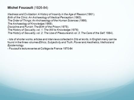 Michel Foucault (Stanford Encyclopedia of Philosophy)