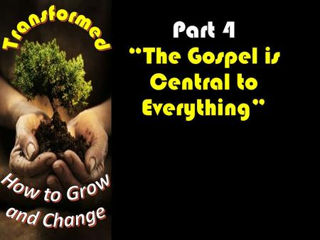 "Part 4 ""The Gospel is Central to Everything"". In the New Testament the word gospel is used 111 times. This word means, ""good news"" and it is a declaration."