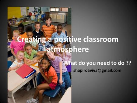 Creating a positive classroom atmosphere