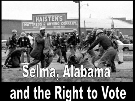 WHY? He believe the right to vote without fear or difficulty was vital if civil rights were to be won Voter registration qualifications in the South often.