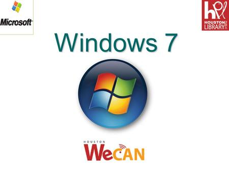 Windows 7. Objectives After completing this lesson, you will be able to: oExplain the common functions of an operating system. oIdentify the basic components.