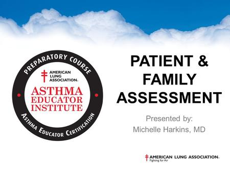 Patient & Family Assessment