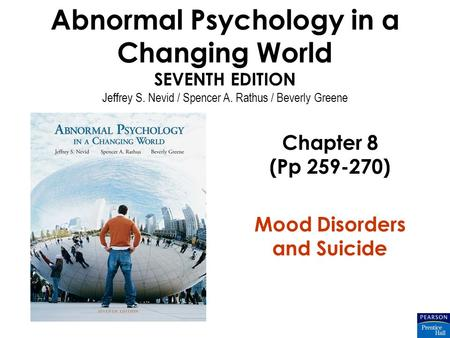 Chapter 8 (Pp ) Mood Disorders and Suicide