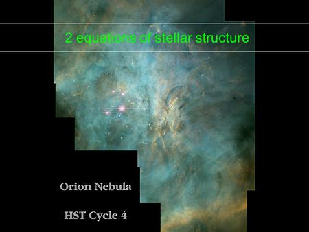 Stellar Structure: TCD 2006: 2.1 2 equations of stellar structure.
