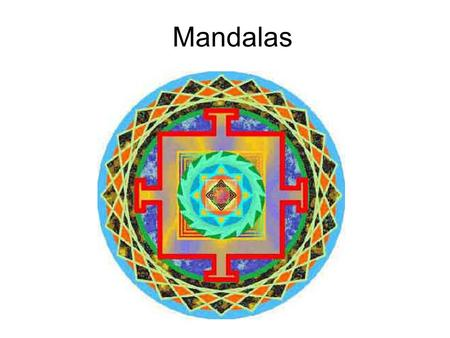 Mandalas. What is a Mandala? The word mandala is from the classical Indian language of Sanskrit. It is loosely translated to mean circle, however,