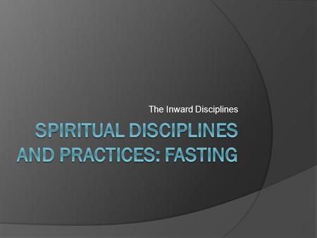 The Inward Disciplines. Spiritual Person - Willard One whose life is correctly integrated into and dominated by God's Kingdom.