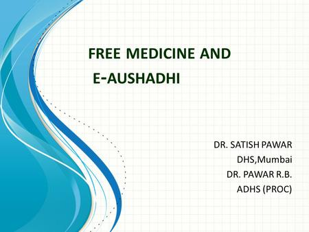 free medicine and e-aushadhi