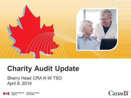 Charity Audit Update Sherry Head CRA K-W TSO April 8, 2014.
