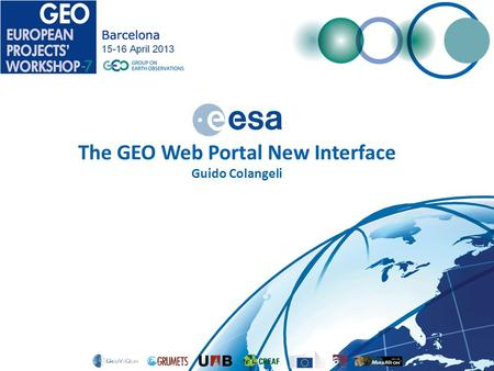 The GEO Web Portal New Interface Guido Colangeli.