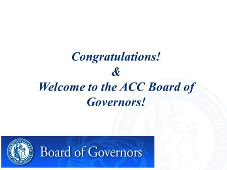 Congratulations! & Welcome to the ACC Board of Governors!