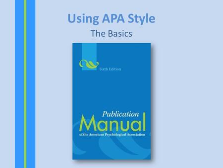 "Using APA Style The Basics. FIRST AND FOREMOST All essays in APA style are double- spaced on standard-sized (8.5"" x 11"") paper, with 1"" margins on all."