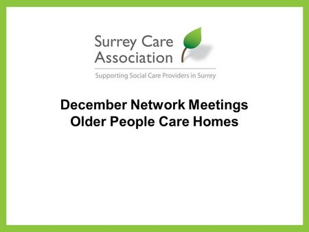 December Network Meetings Older People Care Homes.