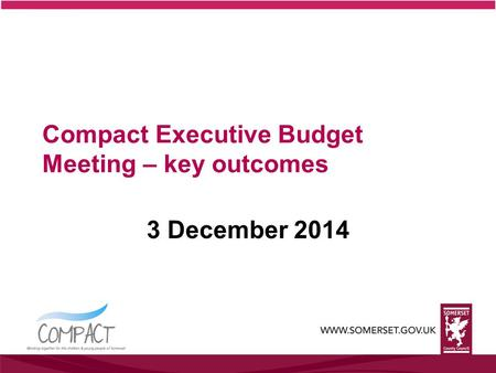Compact Executive Budget Meeting – key outcomes 3 December 2014.