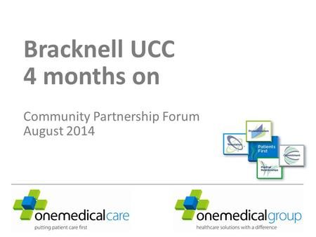 Bracknell UCC 4 months on Community Partnership Forum August 2014.