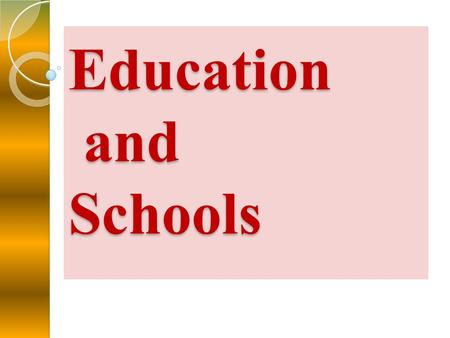 Education and Schools. Introduction Education is free and compulsory for all children between the ages of 5 - 16. Children's education in England is normally.