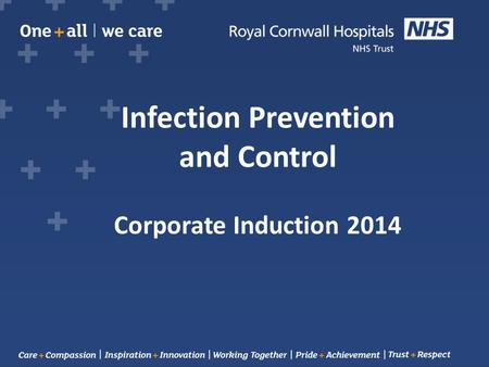 Infection Prevention and Control Corporate Induction 2014.