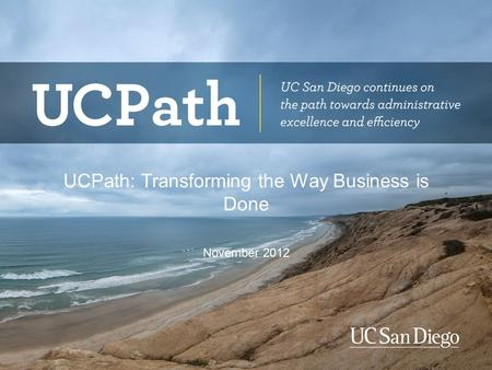 UCPath: Transforming the Way Business is Done
