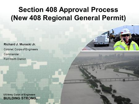 Section 408 Approval Process (New 408 Regional General Permit)