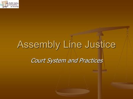 Court System and Practices