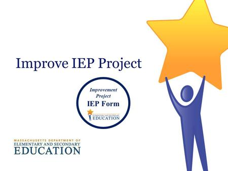 Improve IEP Project Improvement Project IEP Form.