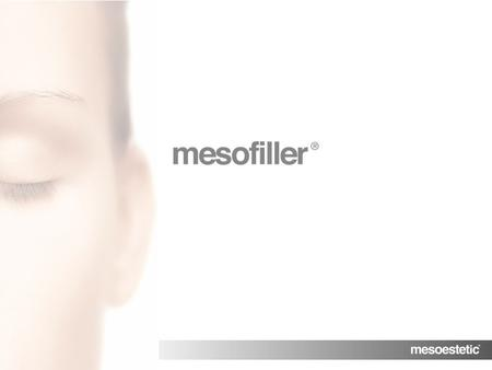 mesofiller Hyaluronic acid filler Product description mesofiller is a sterile, injectable and resorbable medical device based on cross-linked hyaluronic.