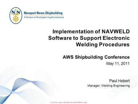 AWS Shipbuilding Conference May 11, 2011 Paul Hebert