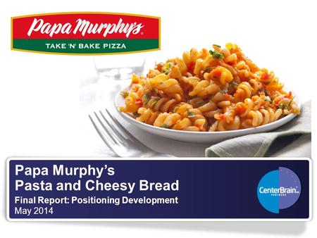 Papa Murphy's Pasta and Cheesy Bread