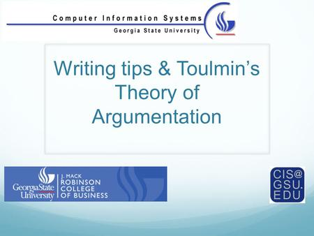 Writing tips & Toulmin's Theory of Argumentation.