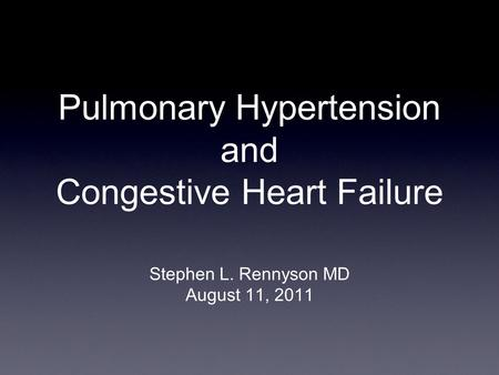 Pulmonary Hypertension and Congestive Heart Failure