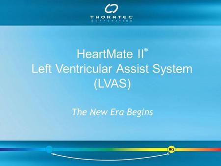 Left Ventricular Assist System (LVAS)