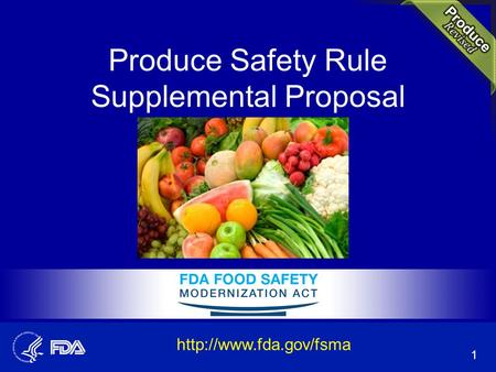 Produce Safety Rule Supplemental Proposal 1