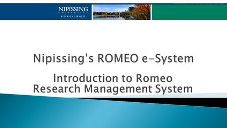 Introduction to Romeo Research Management System.