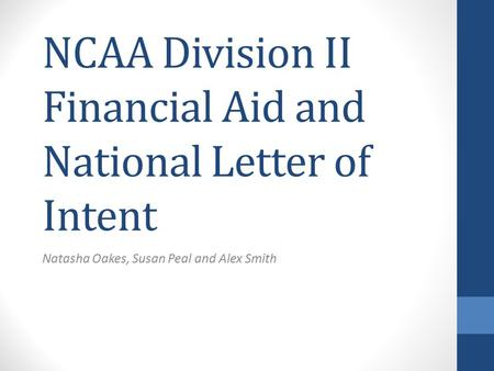 National Letter Of Intent - Ppt Download