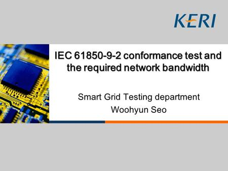 IEC conformance test and the required network bandwidth