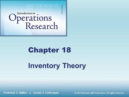 © 2015 McGraw-Hill Education. All rights reserved. Chapter 18 Inventory Theory.