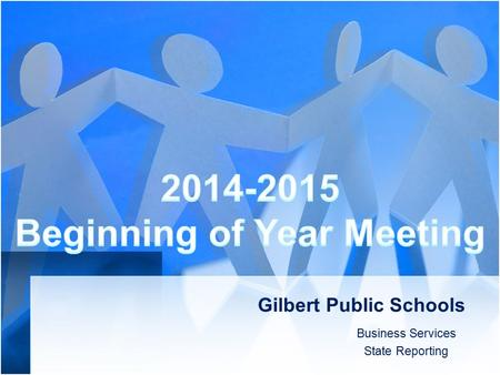 Gilbert Public Schools Business Services State Reporting.