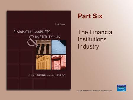 The Financial Institutions Industry