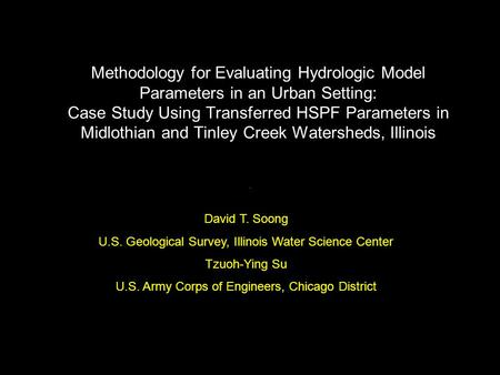 Methodology for Evaluating Hydrologic Model Parameters in an Urban Setting: Case Study Using Transferred HSPF Parameters in Midlothian and Tinley Creek.