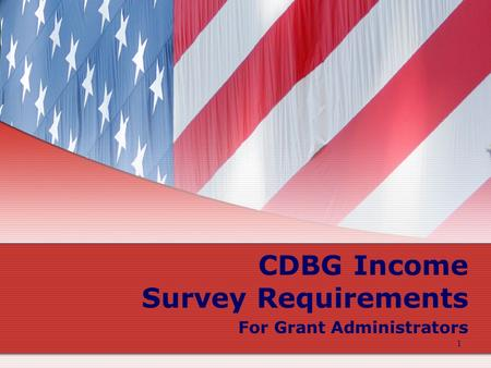 1 CDBG Income Survey Requirements For Grant Administrators.