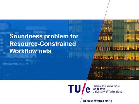 Soundness problem for Resource-Constrained Workflow nets.