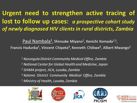 Urgent need to strengthen active tracing of lost to follow up cases: a prospective cohort study of newly diagnosed HIV clients in rural districts, Zambia.
