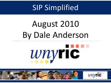 SIP Simplified August 2010 By Dale Anderson. SIP Simplified Session Initiation Protocol Core of SIP specifications is documented in IETF RFC 3261 Many.
